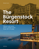 The Bürgenstock Resort