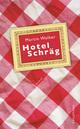 Hotel Schräg