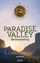 Paradise Valley: Die Entscheidung