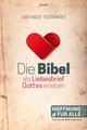 Die Bibel als Liebesbrief Gottes erleben