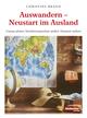 Auswandern - Neustart im Ausland
