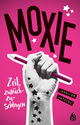 Moxie - Zeit, zurückzuschlagen