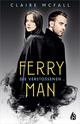 Ferryman - Die Verstoßenen