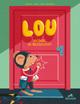 Lou entdeckt die Nachbarschaft