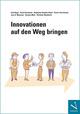 Innovationen auf den Weg bringen