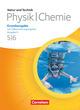 Natur und Technik - Physik/Chemie, Grundausgabe mit Differenzierungsangebot, Ausgabe N