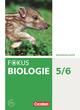 Fokus Biologie - Neubearbeitung - Gymnasium Niedersachsen G9
