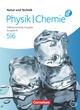 Natur und Technik - Physik/Chemie: Differenzierende Ausgabe - Ausgabe N