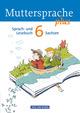 Muttersprache plus - Sachsen 2011 / 6. Schuljahr - Schülerbuch