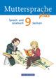 Muttersprache plus - Sachsen 2011 - 9. Schuljahr