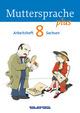 Muttersprache plus - Sachsen 2011 - 8. Schuljahr