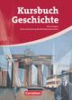 Kursbuch Geschichte - Berlin, Brandenburg, Mecklenburg-Vorpommern