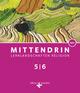 Mittendrin - Baden-Württemberg und Niedersachsen - Neubearbeitung
