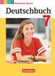 Deutschbuch - Realschule Bayern - Neubearbeitung