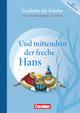 Und mittendrin der freche Hans - Gedichte für Kinder