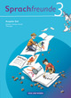 Sprachfreunde - Sprechen - Schreiben - Spielen - Ausgabe Süd 2010 (Sachsen, Sachsen-Anhalt, Thüringen)