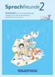 Sprachfreunde, Sprechen, Schreiben, Spielen, Ausgabe Nord, Neubearbeitung 2015, Gs