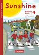 Sunshine - Englisch ab Klasse 3 - Allgemeine Ausgabe 2015