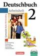 Deutschbuch Gymnasium - Baden-Württemberg - Bisherige Ausgabe / Band 2: 6. Schuljahr - Arbeitsheft mit Lösungen und Übungs-CD-ROM