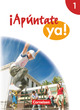 Apúntate! - Apúntate ya! - Differenzierende Schulformen - Ausgabe 2014