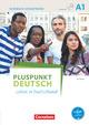 Pluspunkt Deutsch - Leben in Deutschland, Allgemeine Ausgabe