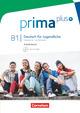 Prima plus - Deutsch für Jugendliche - Allgemeine Ausgabe