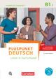 Pluspunkt Deutsch - Leben in Deutschland - Allgemeine Ausgabe