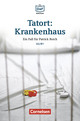 Die DaF-Bibliothek / A2/B1 - Tatort: Krankenhaus