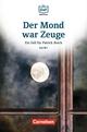 Die DaF-Bibliothek / A2/B1 - Der Mond war Zeuge