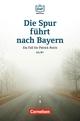 Die DaF-Bibliothek / A2/B1 - Die Spur führt nach Bayern