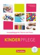 Kinderpflege - Gesundeit und Ökologie/Hauswirtschaft/Säuglingsbetreuung/Sozialpädagogische Theorie und Praxis