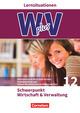 Wirtschaft für Fachoberschulen und Höhere Berufsfachschulen - W plus V - FOS Hessen/FOS und HBFS Rheinland-Pfalz Neubearbeitung