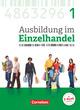 Ausbildung im Einzelhandel - Neubearbeitung - Allgemeine Ausgabe