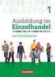 Ausbildung im Einzelhandel - Neubearbeitung, Allgemeine Ausgabe