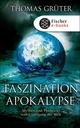 Faszination Apokalypse