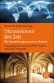 Dimensionen der Zeit
