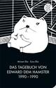 Das Tagebuch von Edward dem Hamster 1990 - 1990