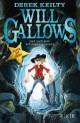Will Gallows ¿ Jagd nach dem Schlangenbauchtroll
