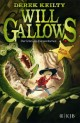 Will Gallows ¿ Der Schrei des Donnerdrachen