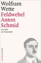 Feldwebel Anton Schmid