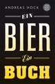 Ein Bier. Ein Buch.