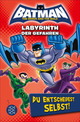 Batman ¿ Labyrinth der Gefahren. Du entscheidest selbst!