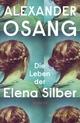 Die Leben der Elena Silber