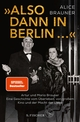 »Also dann in Berlin ...«