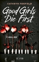 Good Girls Die First