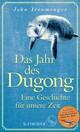 Das Jahr des Dugong - Eine Geschichte für unsere Zeit