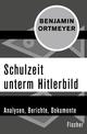Schulzeit unterm Hitlerbild