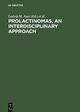 Prolactinomas, An interdisciplinary approach