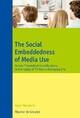 The Social Embeddedness of Media Use
