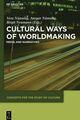 Cultural Ways of Worldmaking